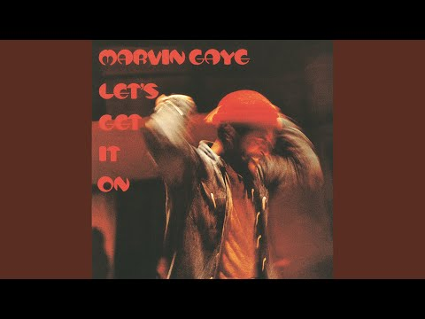 Let's Get It On (1973) (Song) by Marvin Gaye
