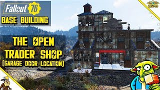Fallout 76 base building - Trader Shop (Fallout 76 Garage Door Location)