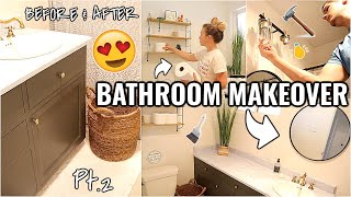 COMPLETE BATHROOM MAKEOVER!!😍 (part 2) BEFORE & AFTER OF OUR ARIZONA FIXER UPPER