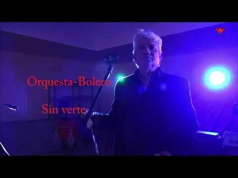 Orquesta bolero - Sin verte