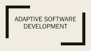 Adaptive Software Development  K1