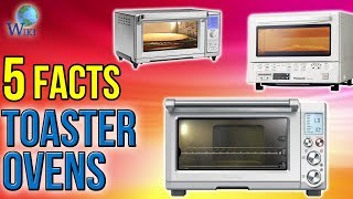 Toaster Ovens: 5 Fast Facts