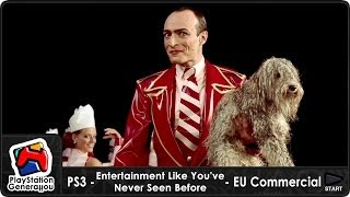PS3 - Entertainment Like You've Never Seen Before - EU Commercial (2007) HD