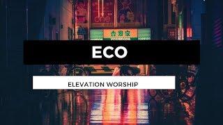 echo elevation worship lyrics karaoke - TH-Clip