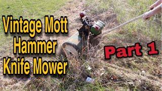 Mott Hammer Knife Mower Restore Part 1