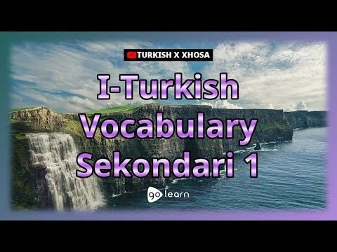 I-Turkish Vocabulary Sekondari 1   Golearn