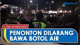 Warga yang Masuk ke Venue Penutupan PON XX Papua Dilarang Membawa Botol Air Mineral