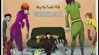 Countdown, Part 2 - Atop the Fourth Wall