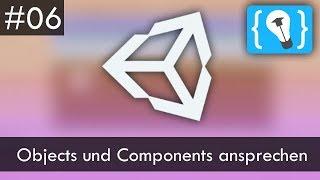 Unity Tutorial Deutsch / German #6 - GameObjects und Components im Code ansprechen