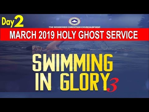 RCCG March 2019 HOLY GHOST SERVICE