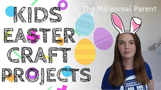 Kids Easter Crafts 2019 | Easter DIY | Kids DIY Projects | Kids Crafts