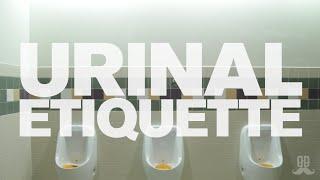 Urinal Etiquette