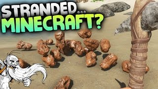 "Stranded Deep Gameplay - ""STRANDED...MINECRAFT?!? MINING UPDATE!!!""  - Let"