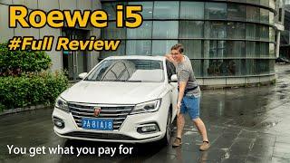 The Beauty of Basic Transportation: Roewe i5