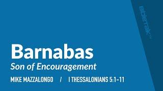 Barnabas: Son of Encouragement