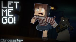 """LET ME GO!"" 