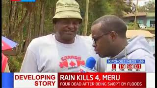 Grief in Meru County as flood causes havoc leaving four people dead