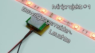 Miniprojekt #1: Bewegungsmelder-Leuchte