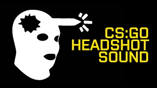 CS:GO - headshot sound effect
