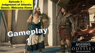 Assassins Creed Odyssey DLC 2 The Fate of Atlantis - Episode 3 Judgement of Atlantis - Welcome Home