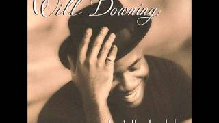 Will Downing – There's No Living Without You