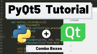 PyQt5 Tutorial - ComboBoxes with Examples
