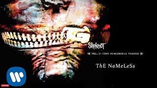 Slipknot   The Nameless (Audio)