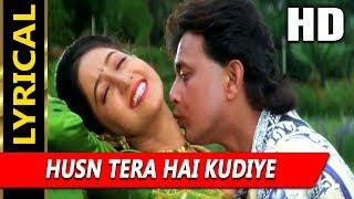Husn Tera Hai Kudiye With Lyrics | Sonu Nigam   - YouTube