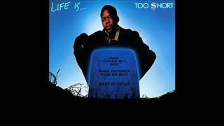 Too Short -  I Ain't Trippin'  (HQ)