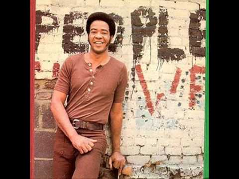 Bill Withers Who Is He And What Is He To You