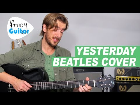 Yesterday - The Beatles acoustic guitar cover