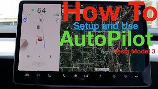 How to Setup and Use AutoPilot in a Tesla  Model 3 | AutoPilot 101 | The Basics |
