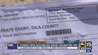 Woman traumatized by process server in Glendale
