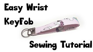 Wristlet Key Fob Sewing Tutorial