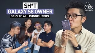 Sh*t Galaxy S8 Owner Says To Other Phone Users | TricycleTV
