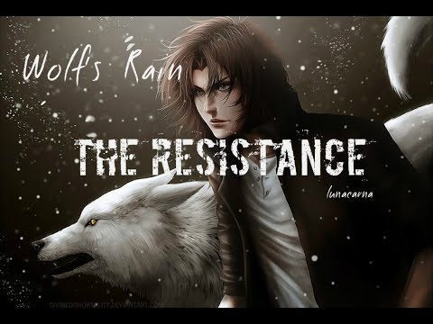 Download Amv Wolfs Rain The Resistance Skillet MP3 and Video