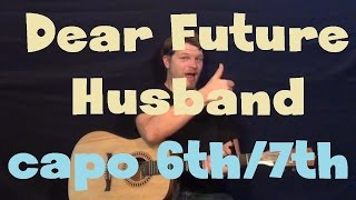 Dear Future Husband (Meghan Trainor) Easy Guitar Lesson How to Play Tutorial