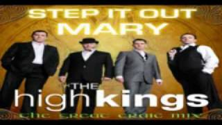 The High Kings Step It Out Mary Great Craic Mix