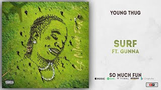 Young Thug   Surf Ft. Gunna (So Much Fun)