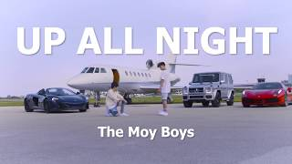The Moy Boys - Up All Night (Official Lyric Video)