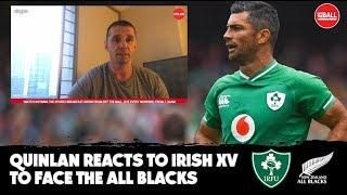 Aggressive Ireland | Cynical All Blacks | Alan Quinlan reacts to Irish and New Zealand XVs