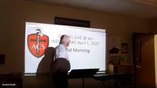 ACS Chapel: April 1, 2020