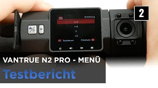 Vantrue N2 Pro im Test - Autokamera mit zwei Kameras, Innenraum und Front - Das Menü(2)