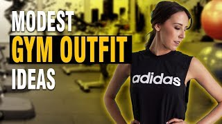 MODEST GYM OUTFIT IDEAS! WORKOUT OUTFIT IDEAS! OUTFIT IDEAS FOR THE GYM!