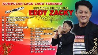 FULL NONSTOP LAGU LAGU BINTANG TARLING MUDA * EDDY ZACKY *
