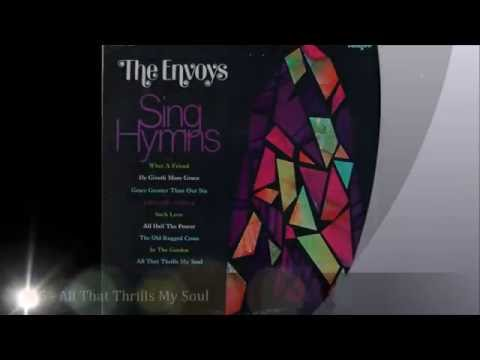 The '60s Envoys   04   Sing Hymns  1972   Tempo Recoords  R 7038   05   All That Thrills My Soul
