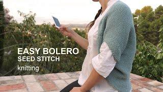 Tutorial Knitting Bolero Shrug Seed Stitch in English