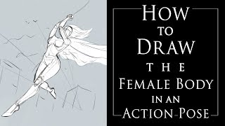 How To Draw The Female Body In An Action Pose