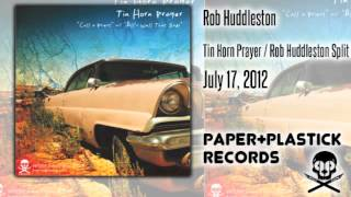 Rob Huddleston - Angry All The Time