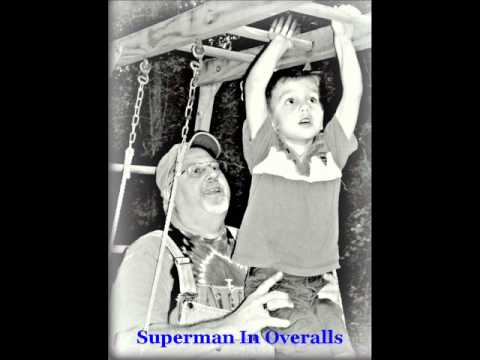 Dave Younger & Farnell Cole - Superman In Overalls